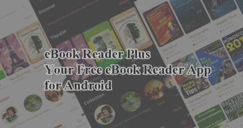 eBook Reader Plus Your free eBook Reader App for Android