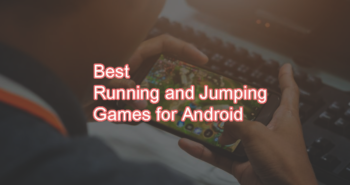 Best Running and Jumping Games for Android