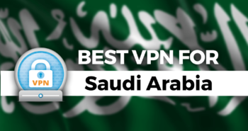 best-vpn-for-saudi-arabia