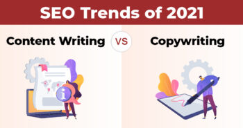 Post 3.2.21_SEO Trends of 2021- Content Writing vs Copy-Writing