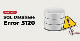 Fix SQL Server Attach Database Error 5120