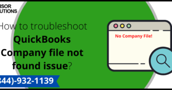 How to troubleshoot QuickBooks Company file not found issue_