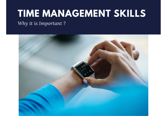 Time Management Skills & Why it is Important