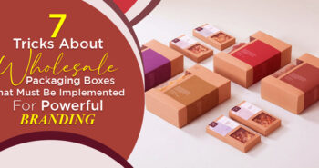 7-Tricks-About-Wholesale-Packaging-Boxes-That-Must()
