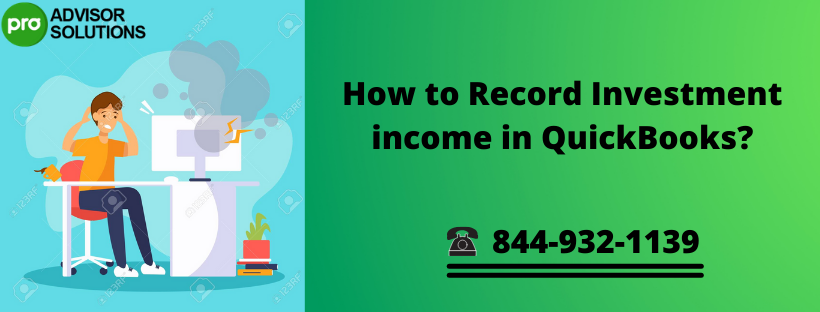 how to record investment income in QuickBooks