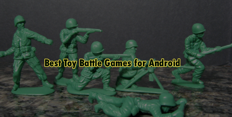 Best Toy Battle Games for Android