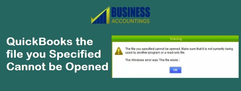 quickbooks-the-file-you-specified-cannot-be-opened