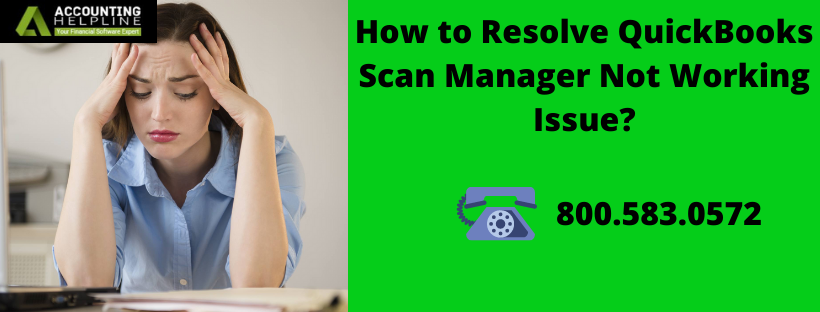 QuickBooks Scan Manager Not Working I