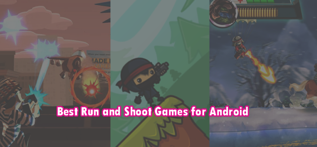 Best Run and Shoot Game for Android