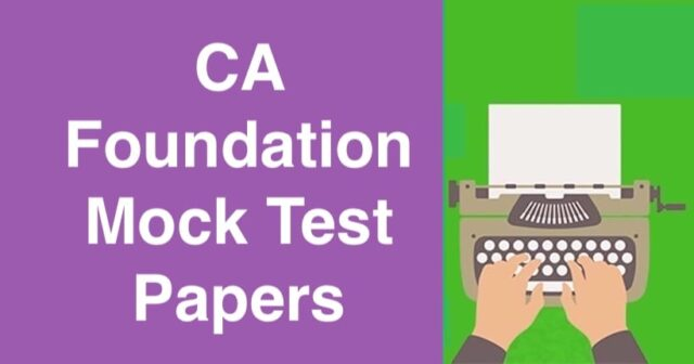 CA Foundation Mock Test Papers
