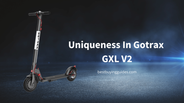 Uniqueness In Gotrax GXL V2