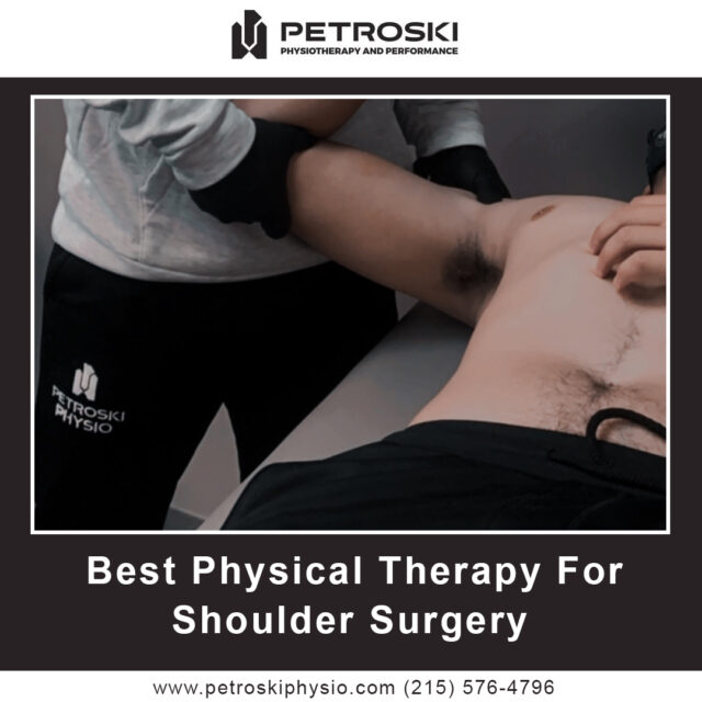 Best Physical Therapy For Shoulder Surgery