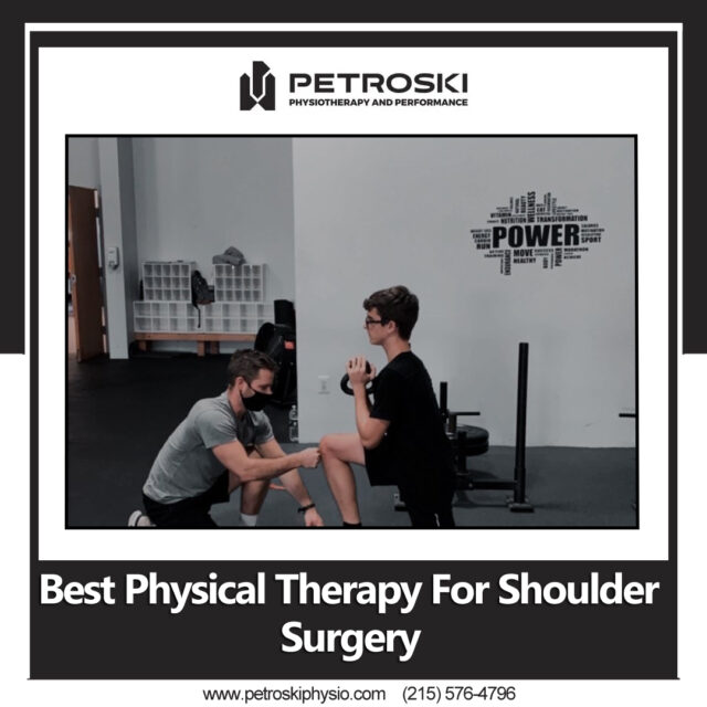 Best Physical Therapy ForSshoulder Surgery